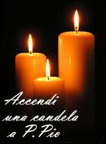 Accendi una candela a Padre Pio